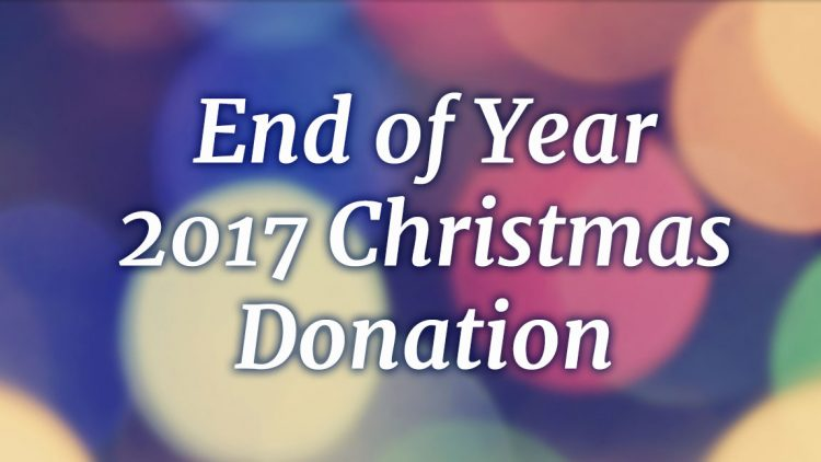 End of Year 2017 Christmas Donation